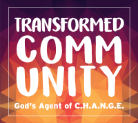 Transformed Comm Unity